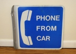 Vintage roadside telephone sign